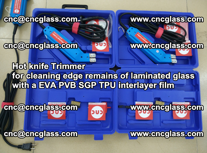 Hot knife Trimmer for cleaning edge remains of laminated glass with a EVA PVB SGP TPU interlayer film (118)