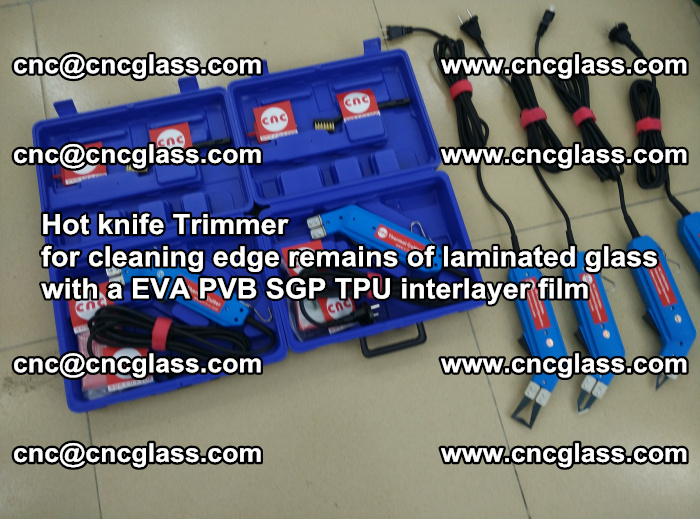 Hot knife Trimmer for cleaning edge remains of laminated glass with a EVA PVB SGP TPU interlayer film (12)