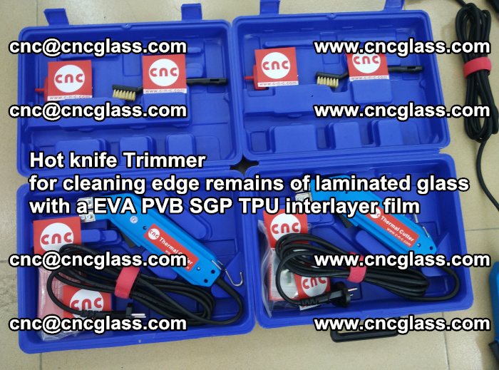 Hot knife Trimmer for cleaning edge remains of laminated glass with a EVA PVB SGP TPU interlayer film (21)