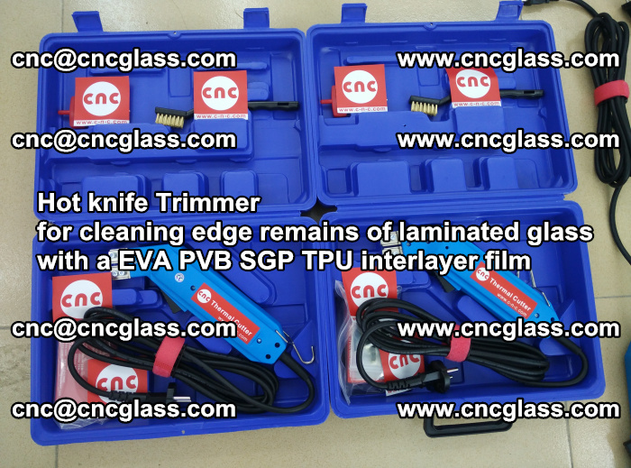 Hot knife Trimmer for cleaning edge remains of laminated glass with a EVA PVB SGP TPU interlayer film (22)