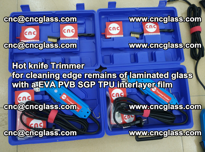 Hot knife Trimmer for cleaning edge remains of laminated glass with a EVA PVB SGP TPU interlayer film (23)