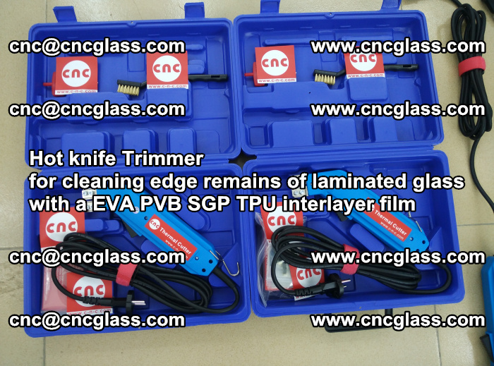 Hot knife Trimmer for cleaning edge remains of laminated glass with a EVA PVB SGP TPU interlayer film (26)